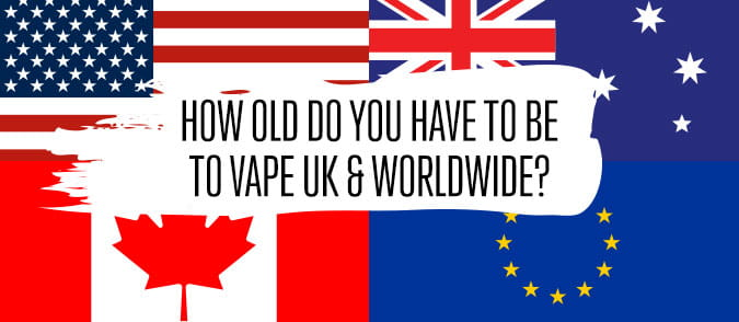 how old do you have to be to vape UK and worldwide