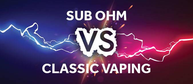 sub ohm vs classic vaping